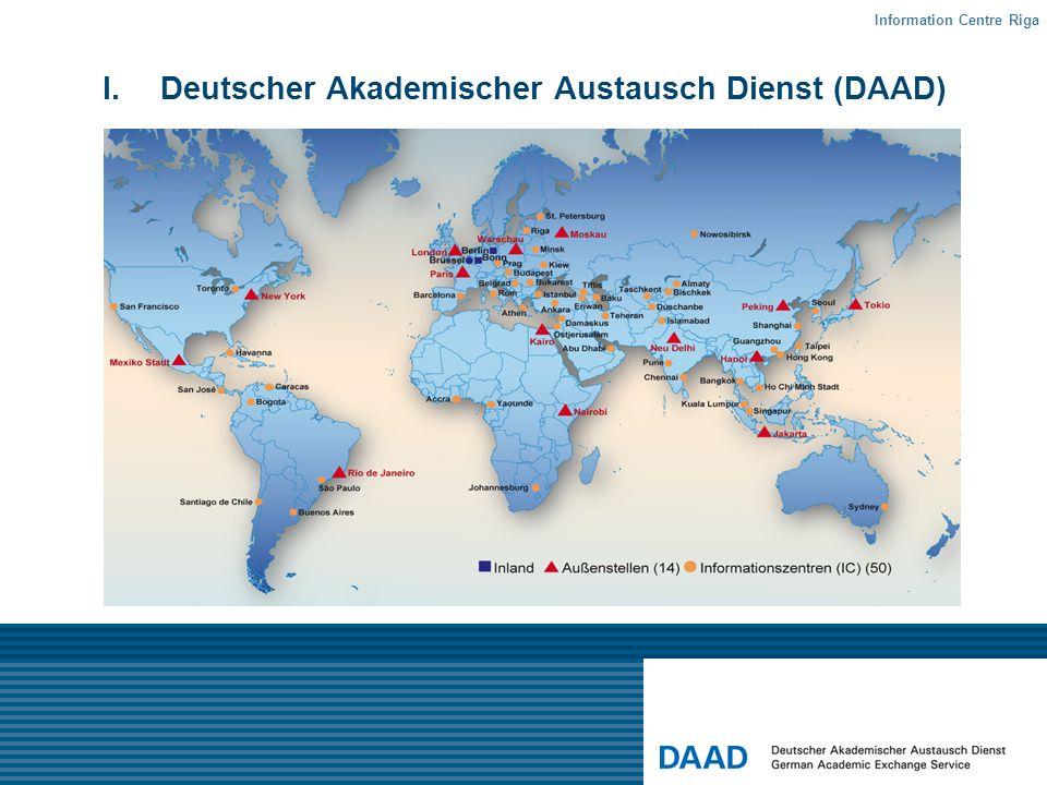 I.Deutscher Akademischer Austausch Dienst (DAAD) Information Centre Riga