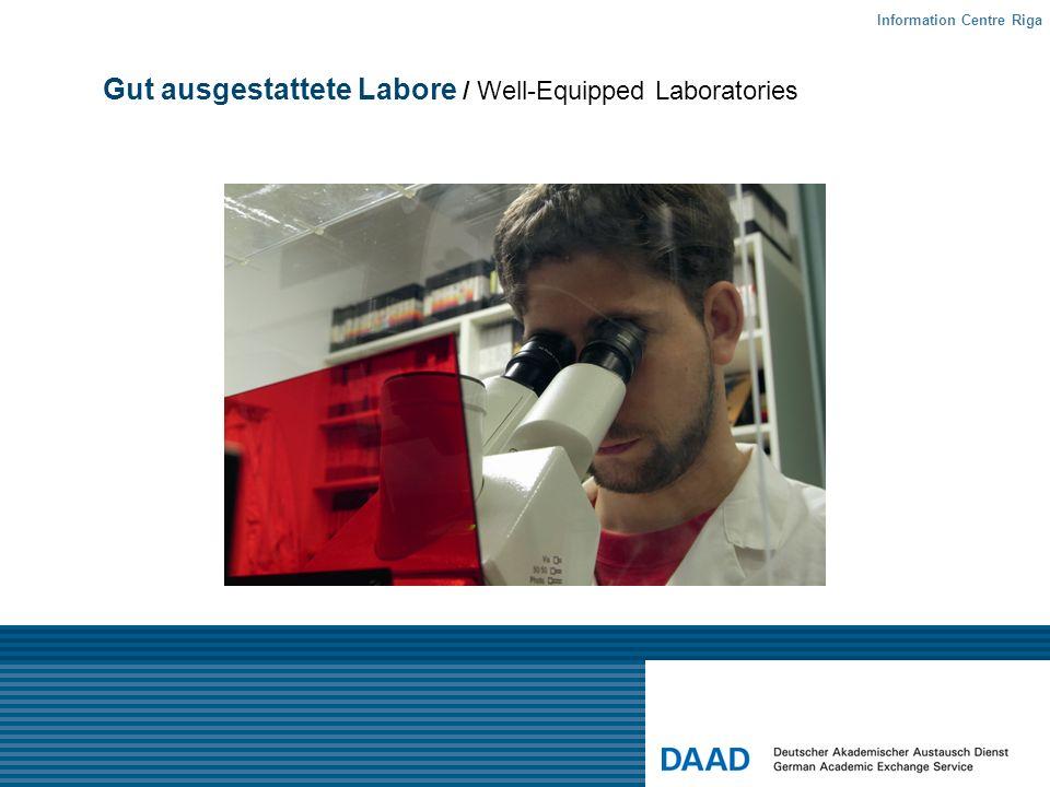 Gut ausgestattete Labore / Well-Equipped Laboratories Information Centre Riga