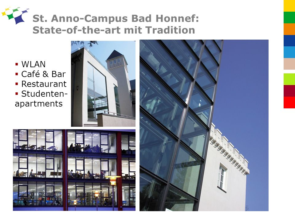 St. Anno-Campus Bad Honnef: State-of-the-art mit Tradition WLAN Café & Bar Restaurant Studenten- apartments