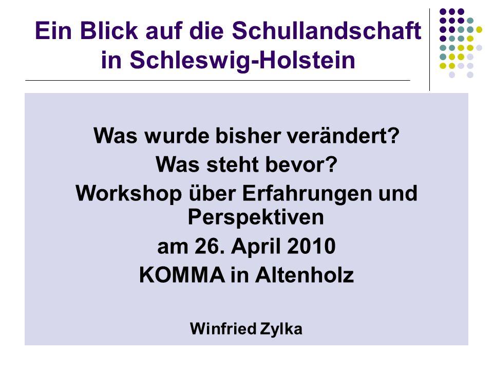 Ein Blick auf die Schullandschaft in Schleswig-Holstein Was wurde bisher verändert.