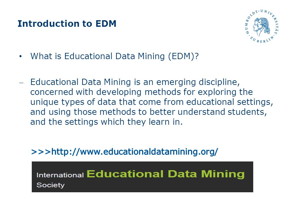 Methods in EDM Prediction Clustering Relationship mining Discovery with models Distillation of data for human judgment Ryan Baker