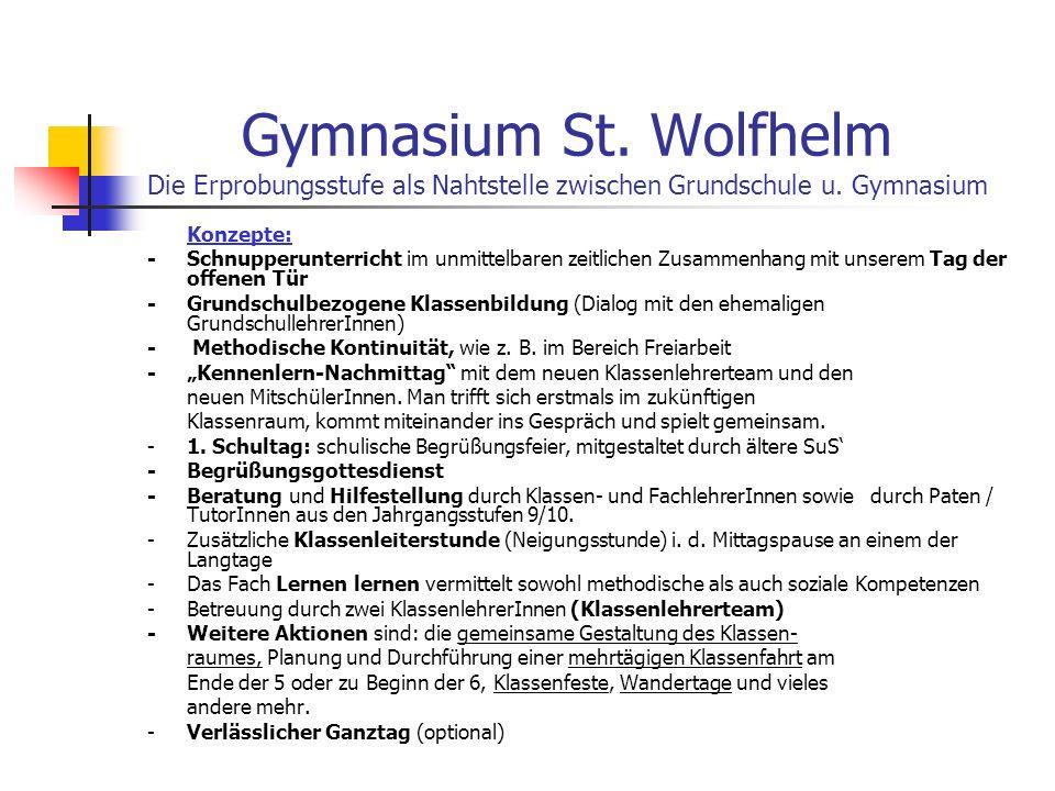 Gymnasium St.Wolfhelm Die Erprobungsstufe als Nahtstelle zwischen Grundschule u.