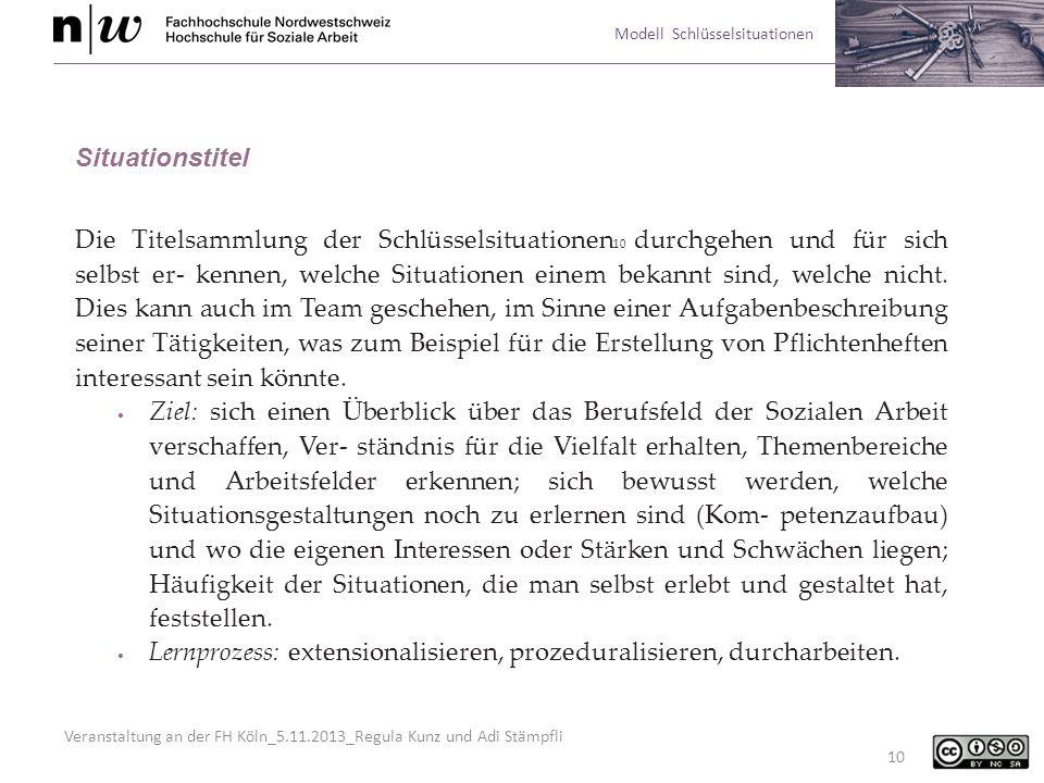 Veranstaltung an der FH Köln_5.11.2013_Regula Kunz und Adi Stämpfli Modell Schlüsselsituationen 10 Situationstitel Die Titelsammlung der Schlüsselsitu