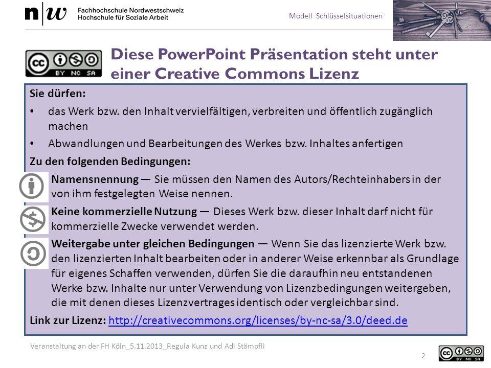 Veranstaltung an der FH Köln_5.11.2013_Regula Kunz und Adi Stämpfli Modell Schlüsselsituationen 13 Reflection in Action in den Handlungssequenzen Bei einer konkreten Situation, die das Team bzw.