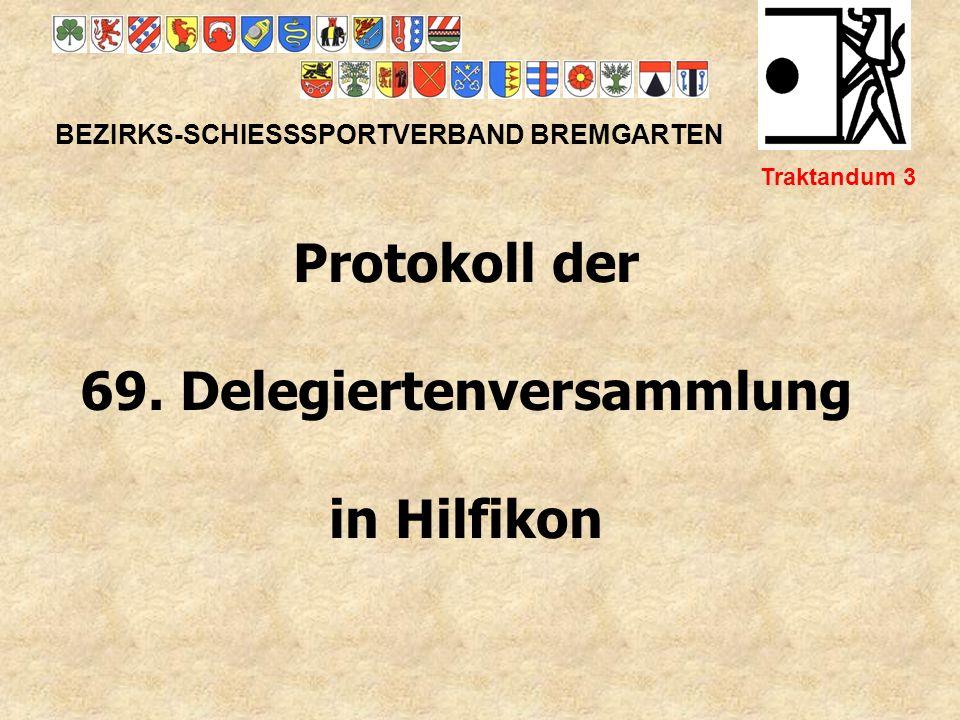 BEZIRKS-SCHIESSSPORTVERBAND BREMGARTEN Traktandum 4 Passation des Jahresberichtes 2010