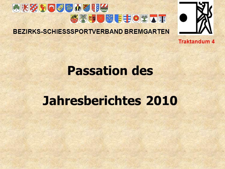 Bezirksmeister 2010 25/50m BEZIRKS-SCHIESSSPORTVERBAND BREMGARTEN Traktandum 6c A- Match: 1.