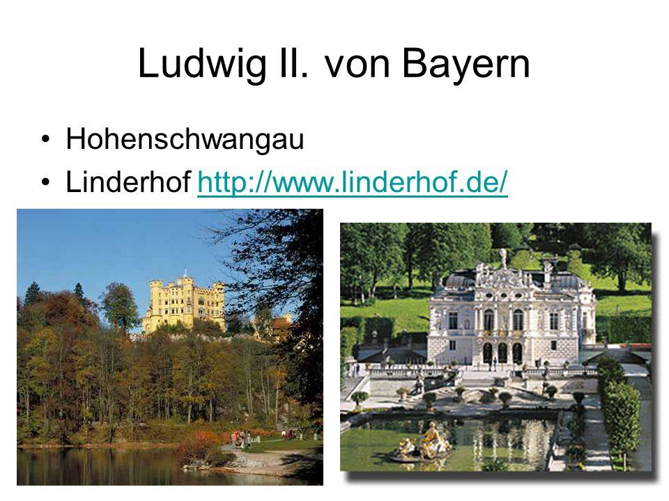 Ludwig II. von Bayern Hohenschwangau Linderhof http://www.linderhof.de/http://www.linderhof.de/