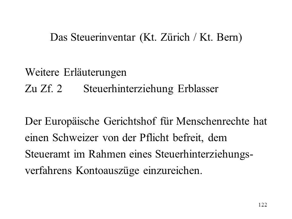 122 Das Steuerinventar (Kt. Zürich / Kt. Bern) Weitere Erläuterungen Zu Zf. 2Steuerhinterziehung Erblasser Der Europäische Gerichtshof für Menschenrec