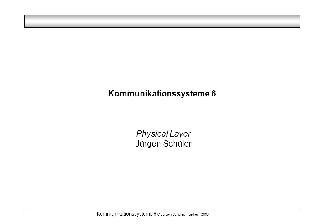 Kommunikationssysteme 6 © Jürgen Schüler, Ingelheim 2006 SDH / Sonet SDH:Synchronous Digital Hierarchy SONET: Synchronous Optical Network Zusammenfassung von Verbindungen Time Division Multiplexing