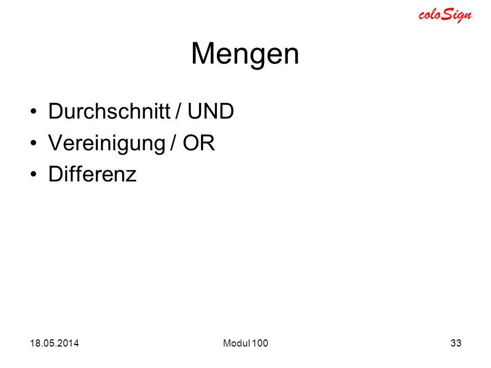 coloSign 18.05.2014Modul 10033 Mengen Durchschnitt / UND Vereinigung / OR Differenz