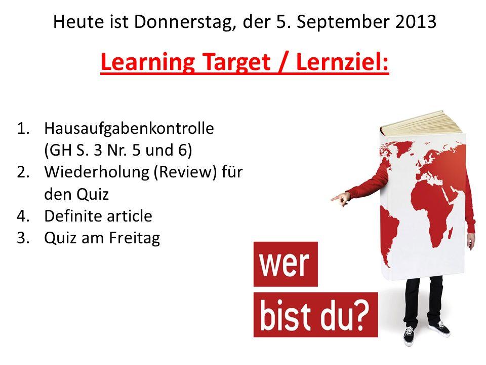 Learning Target / Lernziel: 1.Hausaufgabenkontrolle (GH S.