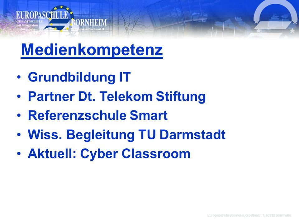 Europaschule Bornheim, Goethestr. 1, 53332 Bornheim Grundbildung IT Partner Dt. Telekom Stiftung Referenzschule Smart Wiss. Begleitung TU Darmstadt Ak