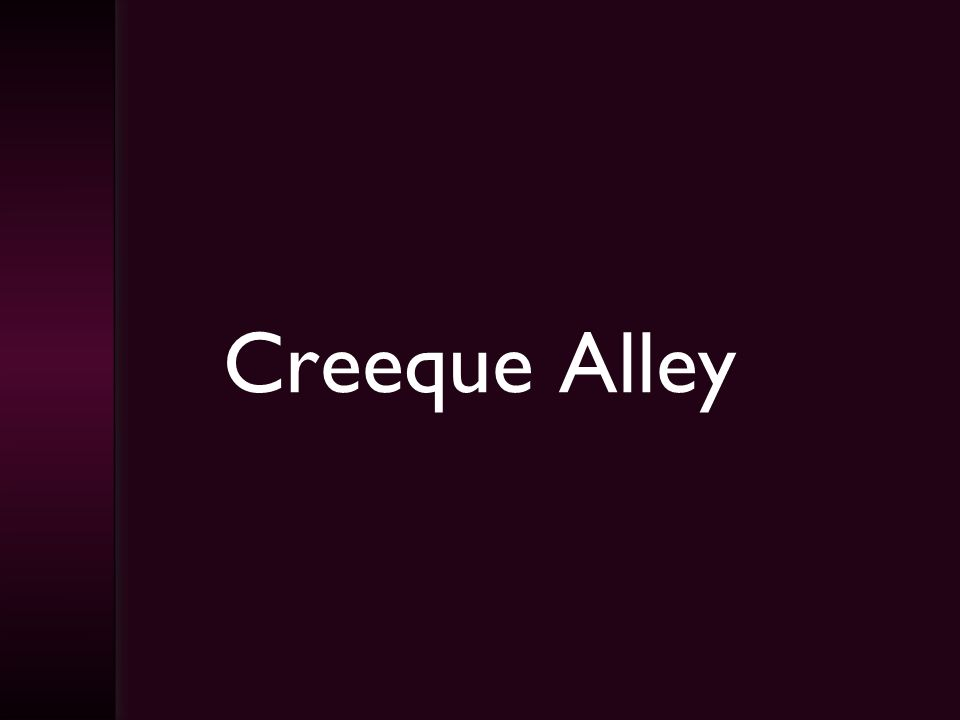 Creeque Alley