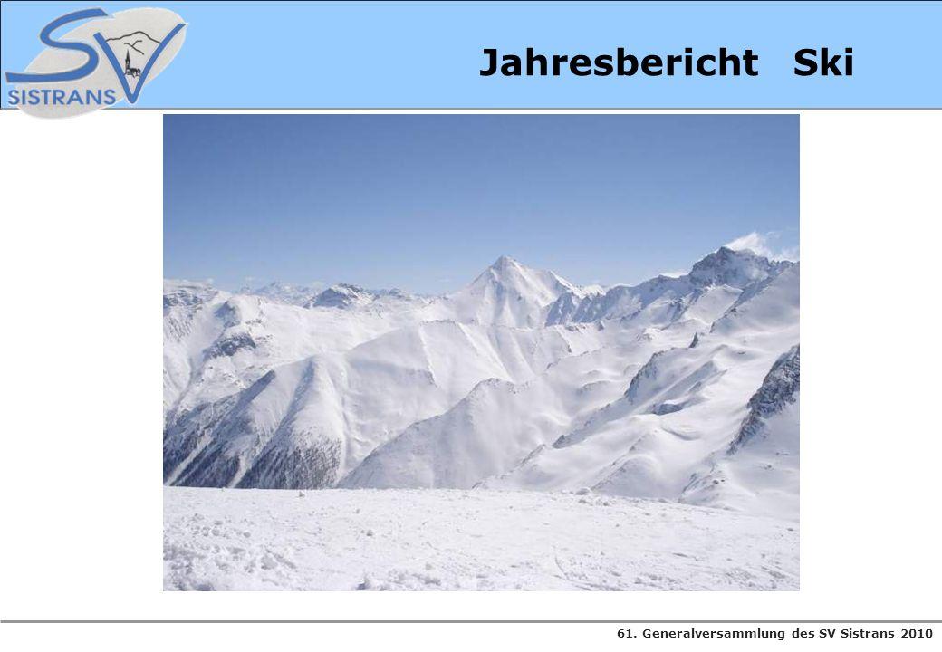 61. Generalversammlung des SV Sistrans 2010 Jahresbericht Ski