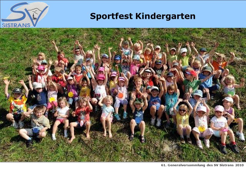61. Generalversammlung des SV Sistrans 2010 Sportfest Kindergarten