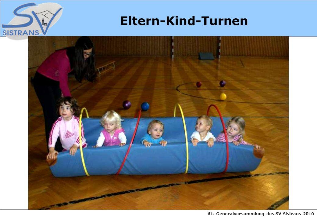 61. Generalversammlung des SV Sistrans 2010 Eltern-Kind-Turnen