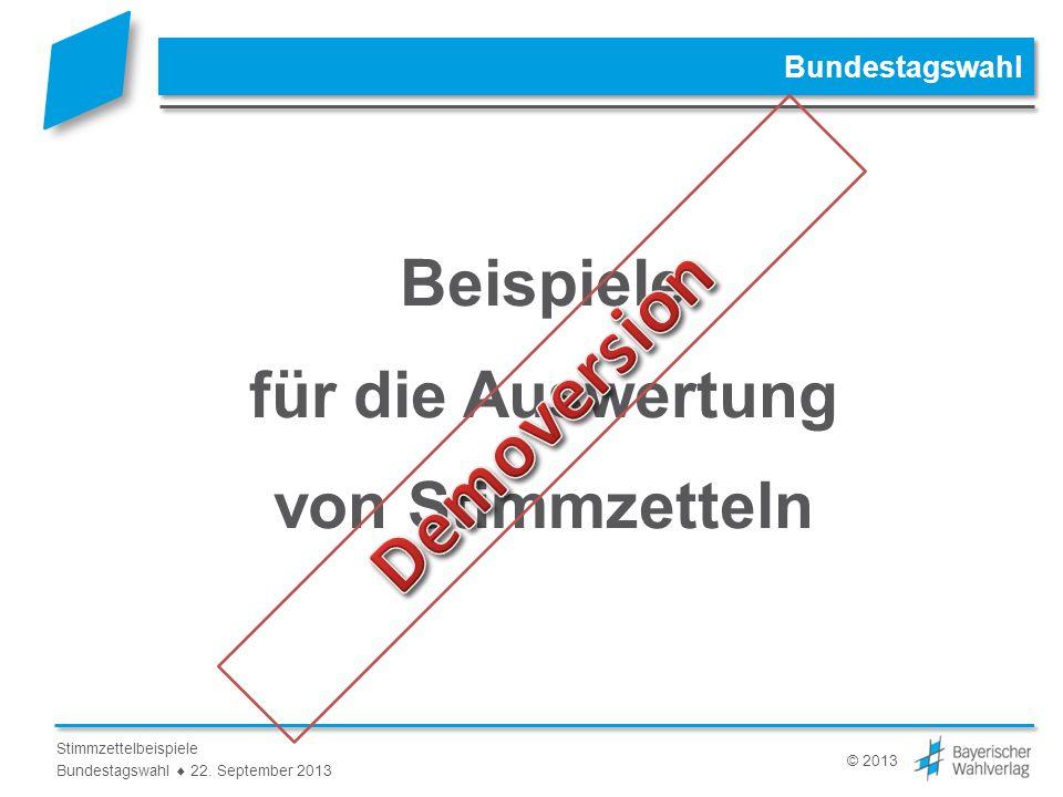 © 2013 Stimmzettelbeispiele Bundestagswahl 22.