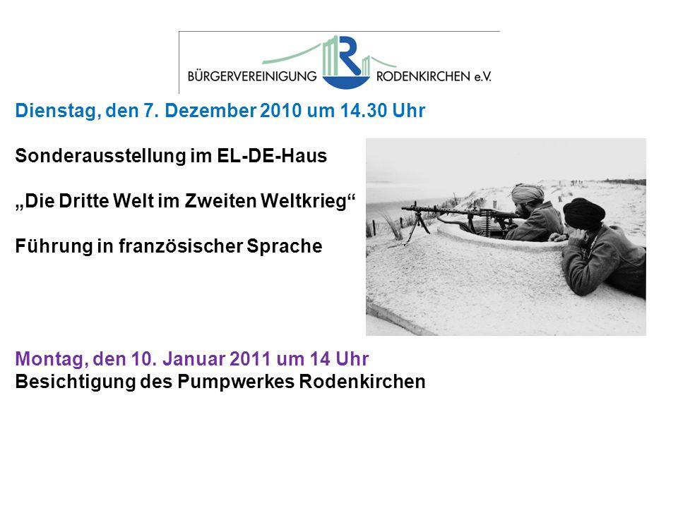Dienstag, den 7. Dezember 2010 um 14.30 Uhr Sonderausstellung im EL-DE-Haus Die Dritte Welt im Zweiten Weltkrieg Führung in französischer Sprache Mont