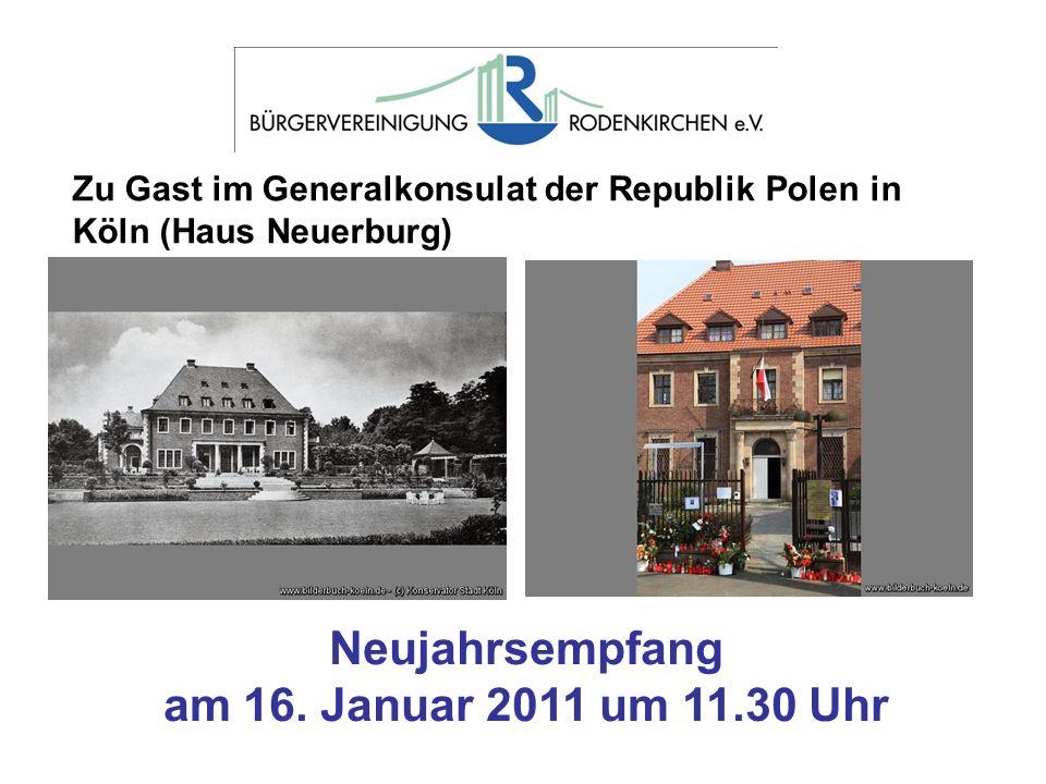Zu Gast im Generalkonsulat der Republik Polen in Köln (Haus Neuerburg) Neujahrsempfang am 16. Januar 2011 um 11.30 Uhr