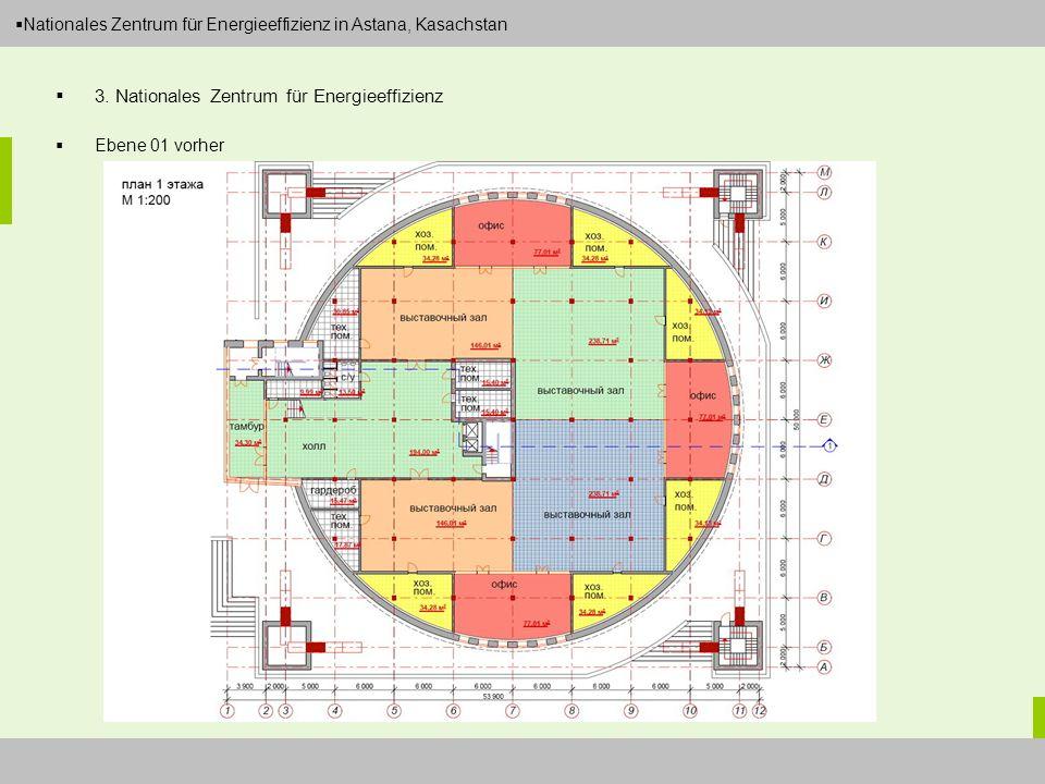 Dipl.-Ing. Arch. Christian Eboke Nationales Zentrum für Energieeffizienz in Astana, Kasachstan 3. Nationales Zentrum für Energieeffizienz Ebene 01 vor