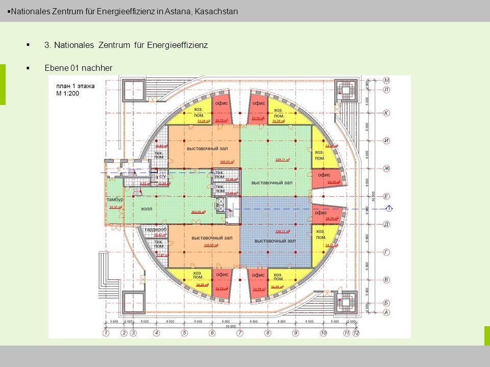 Dipl.-Ing. Arch. Christian Eboke Nationales Zentrum für Energieeffizienz in Astana, Kasachstan 3. Nationales Zentrum für Energieeffizienz Ebene 01 nac