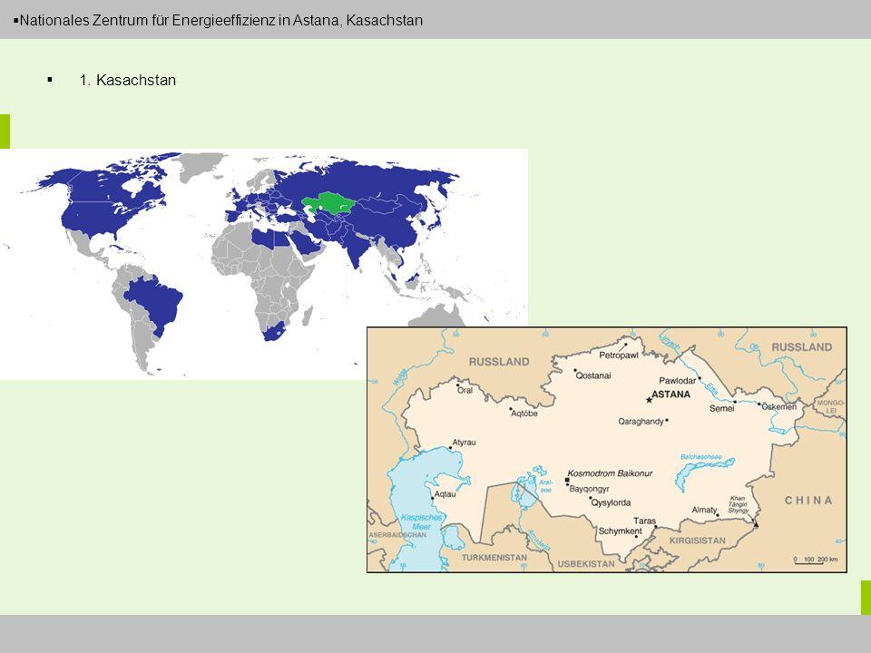 Dipl.-Ing. Arch. Christian Eboke Nationales Zentrum für Energieeffizienz in Astana, Kasachstan 1. Kasachstan