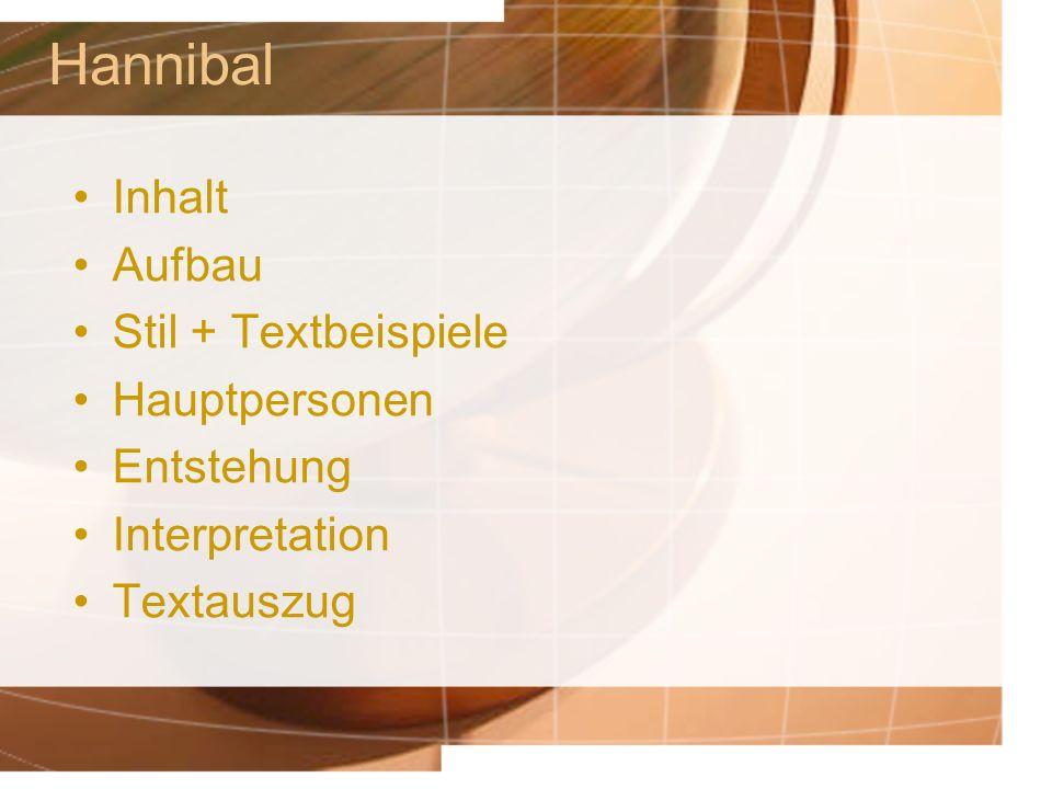 Hannibal Inhalt Aufbau Stil + Textbeispiele Hauptpersonen Entstehung Interpretation Textauszug