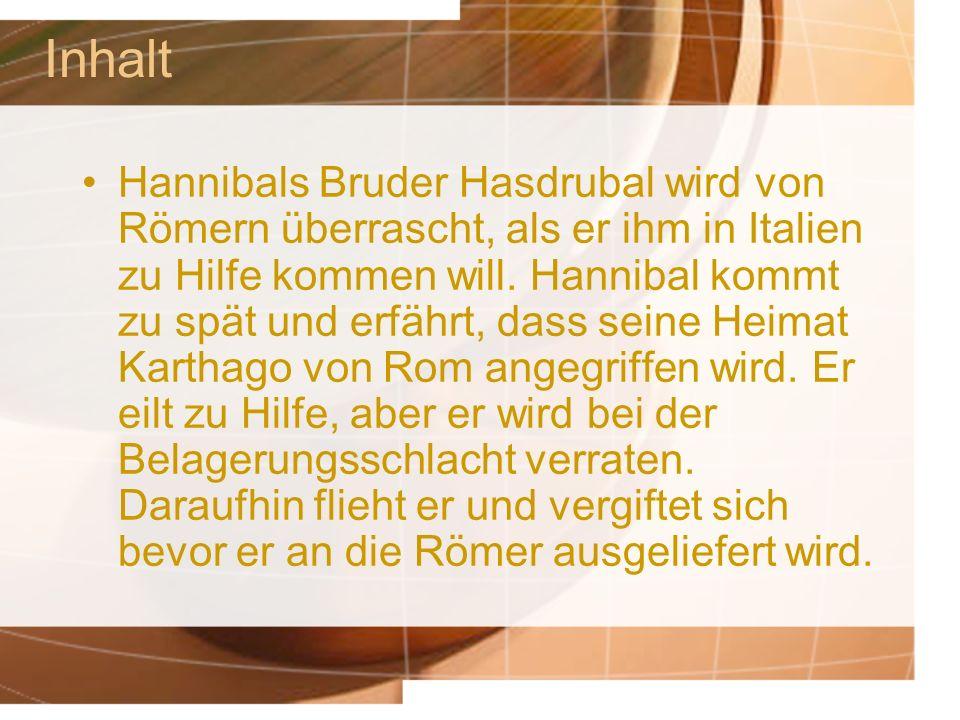 Inhalt Hannibals Bruder Hasdrubal wird von Römern überrascht, als er ihm in Italien zu Hilfe kommen will.