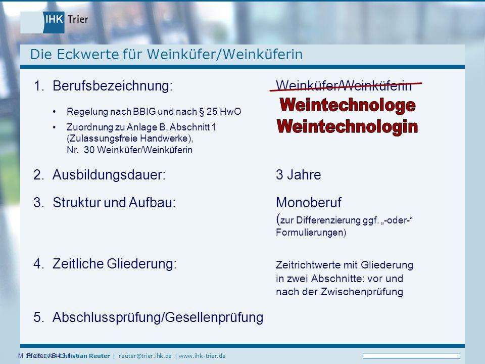 18.05.2014 Christian Reuter   reuter@trier.ihk.de   www.ihk-trier.de M.