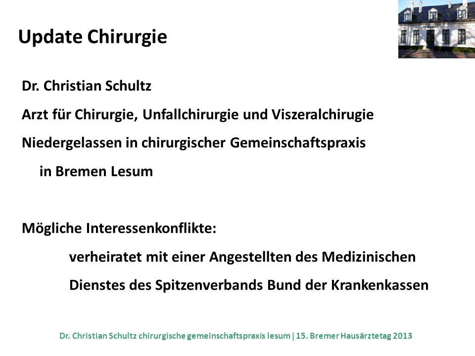 Update Chirurgie Vielen Dank.Dr. Christian Schultz chirurgische gemeinschaftspraxis lesum 15.