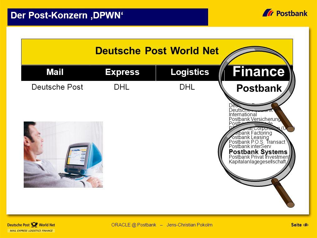 Seite 4 ORACLE @ Postbank – Jens-Christian Pokolm Informationstechnologie Es wird eine neue Bank entstehen...