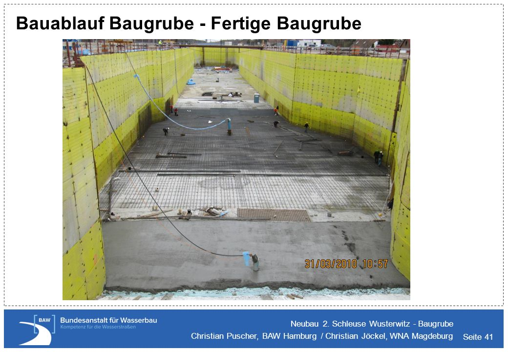 Seite 41 Bauablauf Baugrube - Fertige Baugrube Neubau 2. Schleuse Wusterwitz - Baugrube Christian Puscher, BAW Hamburg / Christian Jöckel, WNA Magdebu