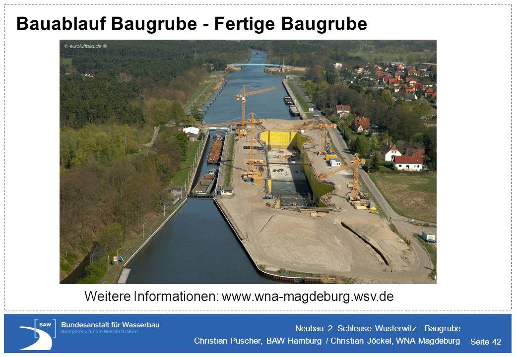 Seite 42 Bauablauf Baugrube - Fertige Baugrube Neubau 2. Schleuse Wusterwitz - Baugrube Christian Puscher, BAW Hamburg / Christian Jöckel, WNA Magdebu