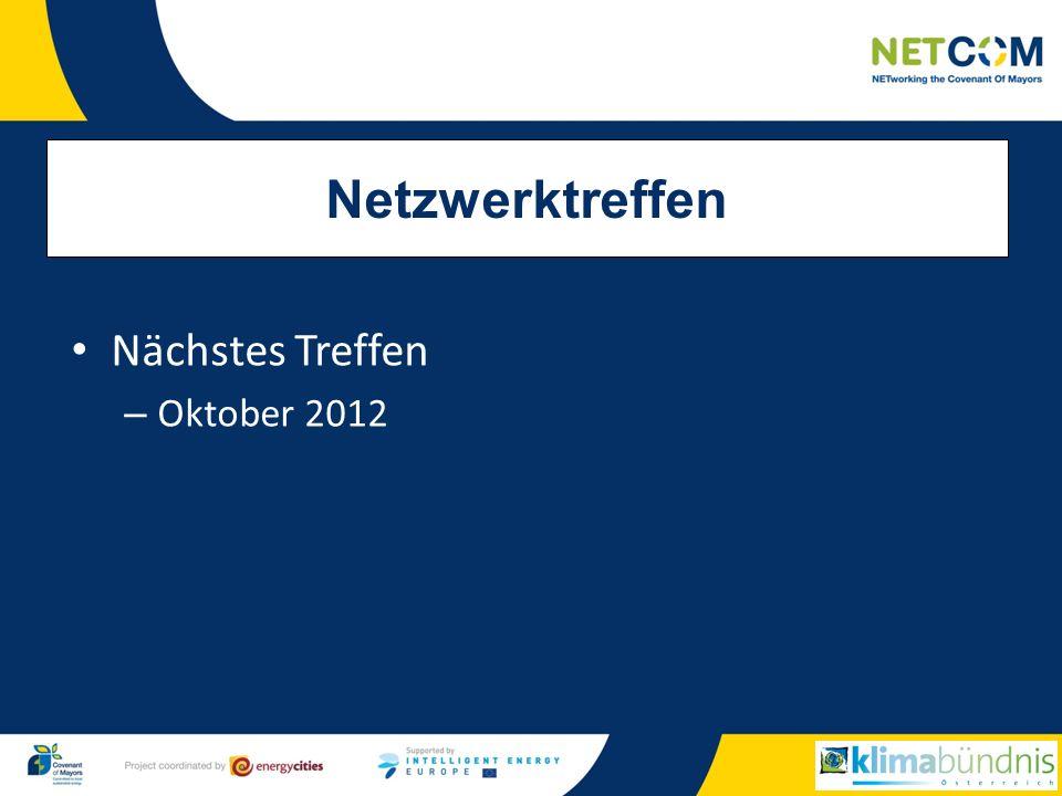 Nächstes Treffen – Oktober 2012 Netzwerktreffen
