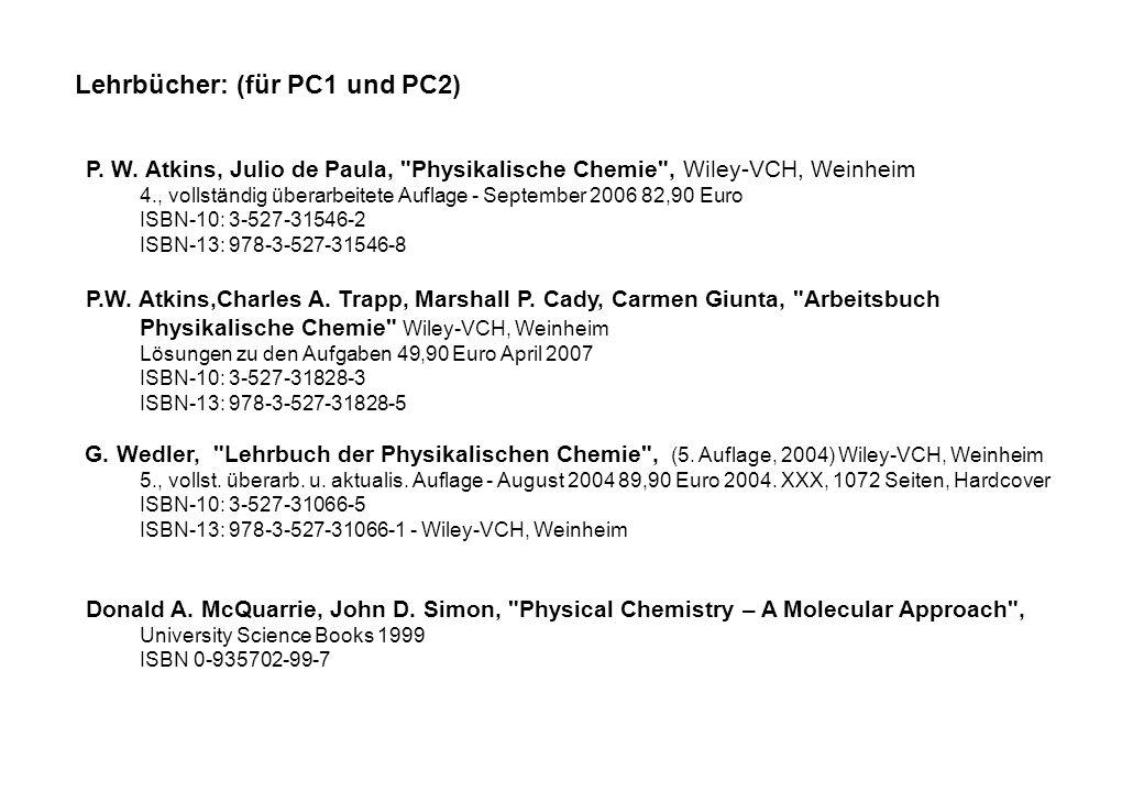 Lehrbücher: (für PC1 und PC2) P.W.