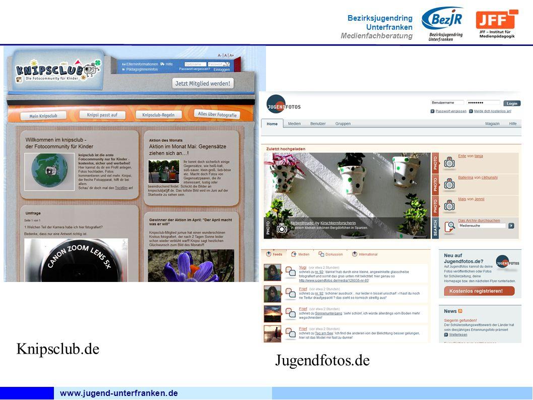 www.jugend-unterfranken.de Bezirksjugendring Unterfranken Medienfachberatung Knipsclub.de Jugendfotos.de