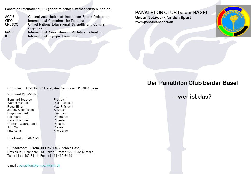 PANATHLON CLUB beider BASEL Unser Netzwerk für den Sport www.panathlonbasel.ch Der Panathlon Club beider Basel – wer ist das.