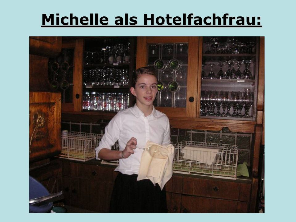 Michelle als Hotelfachfrau: