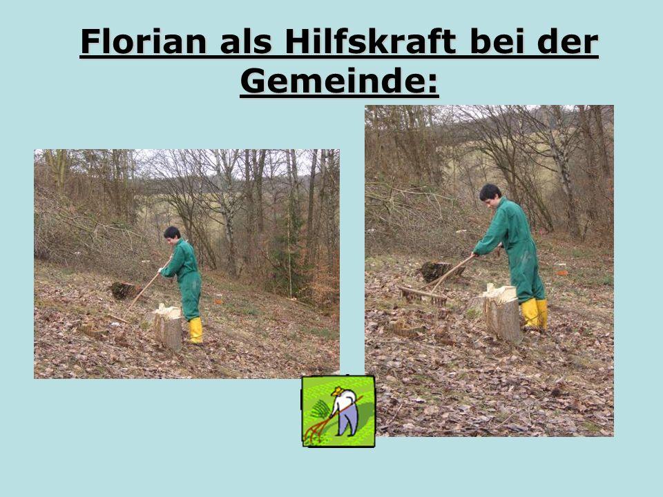 Florian als Hilfskraft bei der Gemeinde: