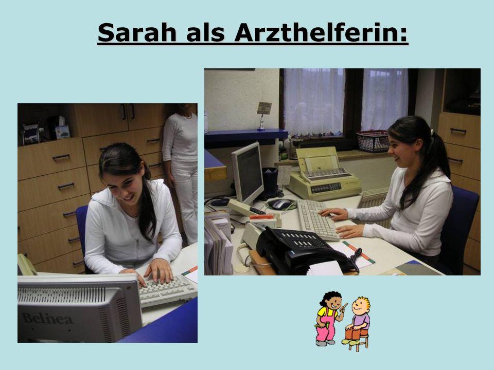 Sarah als Arzthelferin:
