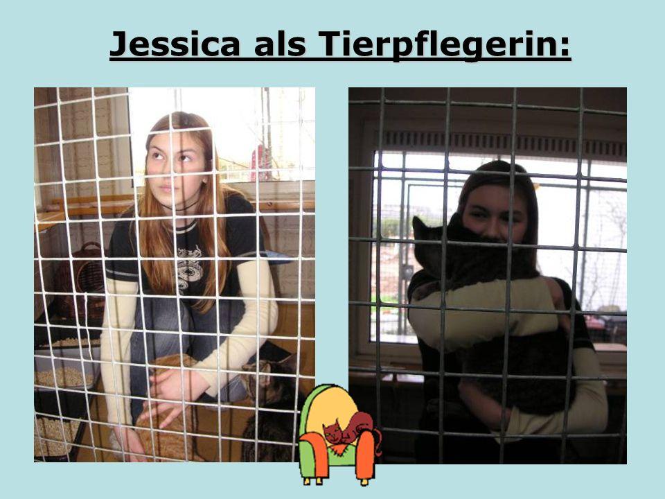 Jessica als Tierpflegerin: