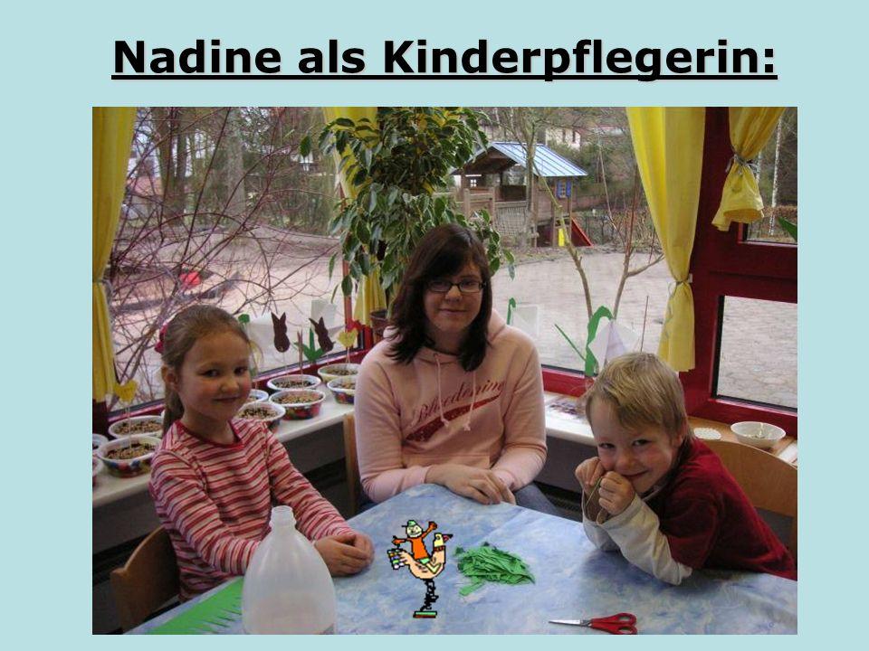 Nadine als Kinderpflegerin: