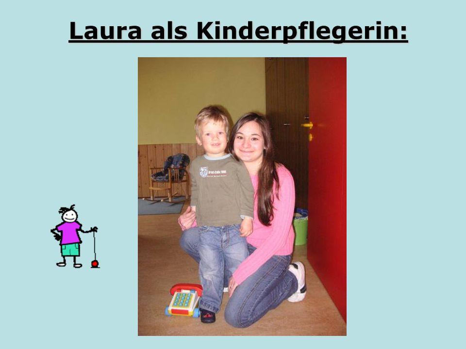 Laura als Kinderpflegerin: