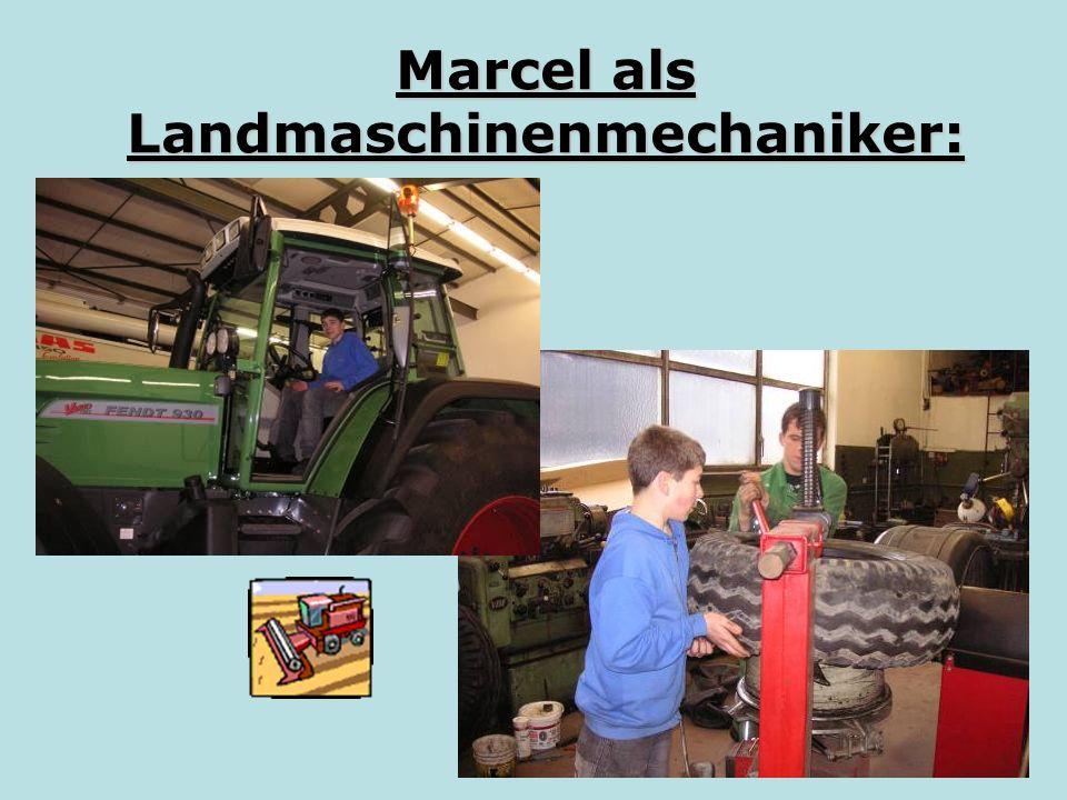 Marcel als Landmaschinenmechaniker: