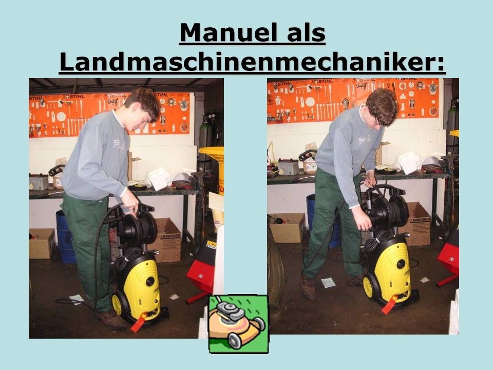 Manuel als Landmaschinenmechaniker: