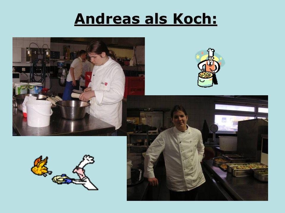 Andreas als Koch: