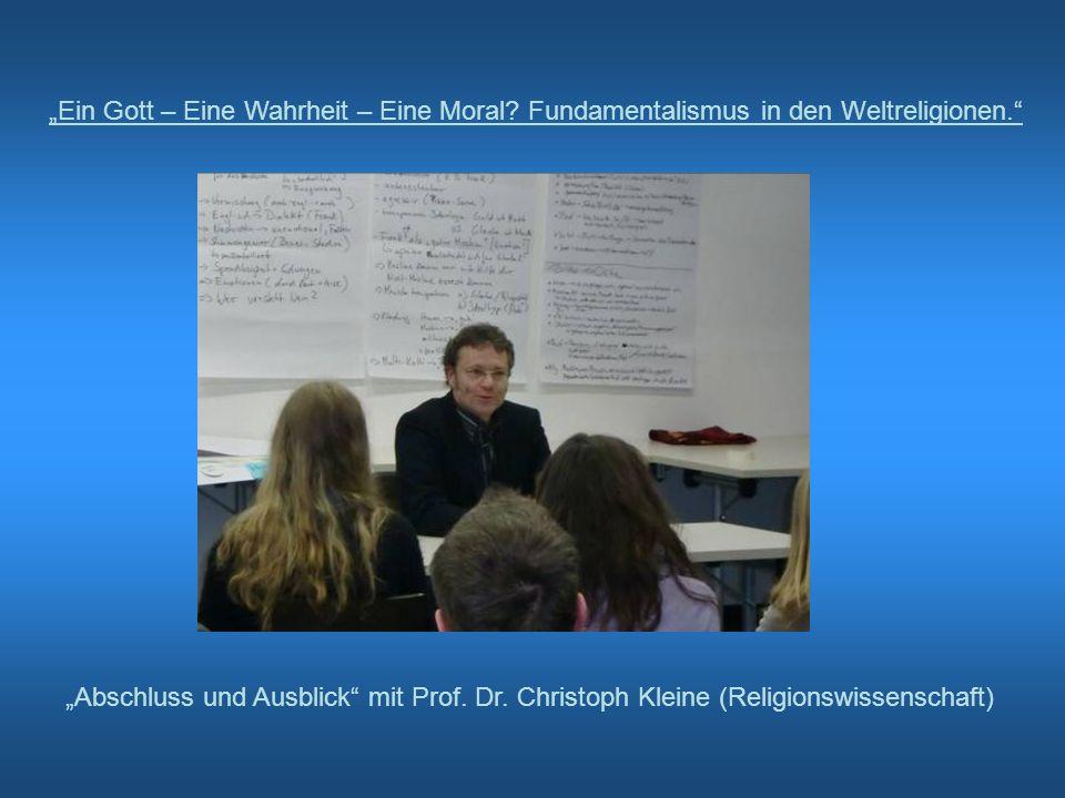 Ein Gott – Eine Wahrheit – Eine Moral? Fundamentalismus in den Weltreligionen. Abschluss und Ausblick mit Prof. Dr. Christoph Kleine (Religionswissens