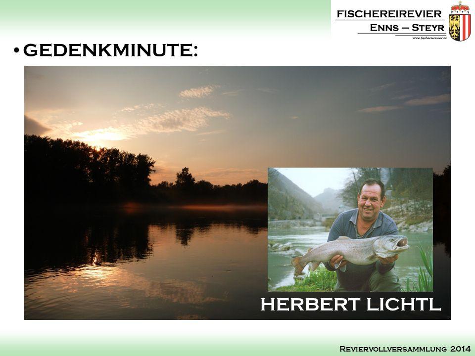 GEDENKMINUTE: Reviervollversammlung 2014 HERBERT LICHTL