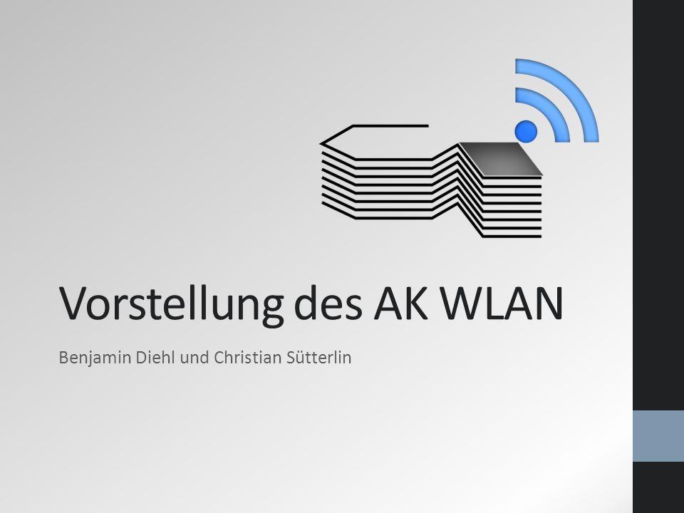 Vorstellung des AK WLAN Benjamin Diehl und Christian Sütterlin