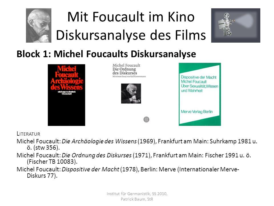 Block 1: Michel Foucaults Diskursanalyse S EKUNDÄRLITERATUR (A USWAHL ) Patrick Baum/Stefan Höltgen (Hrsg.): Lexikon der Postmoderne.